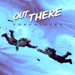 [Test] Out There Chronicles Ep. 1 & 2 : vers l'infini et au-delà