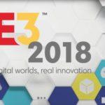 [Salon] E3 2018 : Dates des conférences et principales attentes