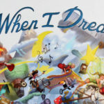 [Test] When I Dream : Pincez-moi, je rêve !