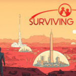 [Preview] Surviving Mars : l'avenir de l'humanité ?