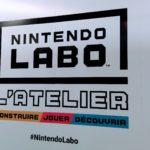 [Preview] Nintendo Labo : quand y'en a dans le ciboulot !