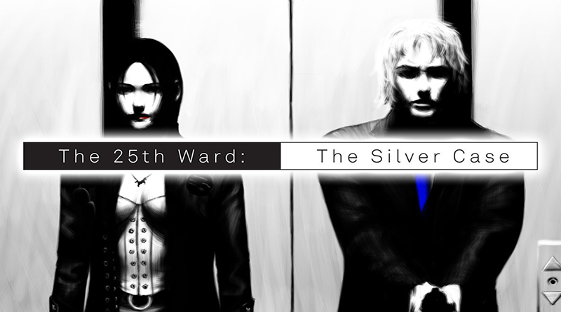 The 25th Ward: The Silver Case test