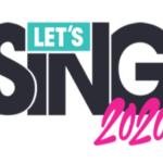 [Test] Let's Sing 2020 : qu'importe la prose pourvu qu'on ait la prosodie !